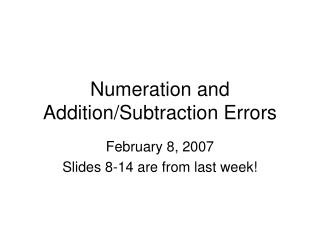 Numeration and  Addition/Subtraction Errors