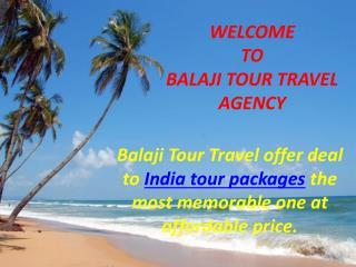 Best India tours packages & holiday packages I Balaji Tour Travel