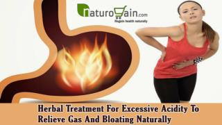 Herbal Treatment For Excessive Acidity To Relieve Gas And Bloating Naturally