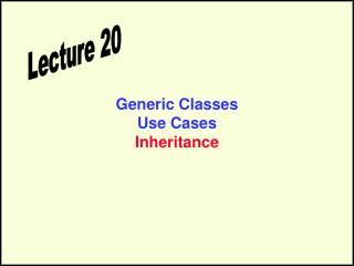 Generic Classes Use Cases Inheritance