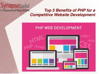 Top 5 Benefits of PHP for a Competitive Website Development