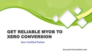 MYOB to Xero Migration Australia | Account-consultant.com