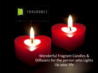 Valentine's Day Fragrances - Wonderful Fragrant Candles & Diffusers for Your Loved One