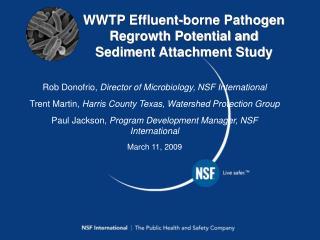 WWTP Effluent-borne Pathogen Regrowth Potential and Sediment Attachment Study