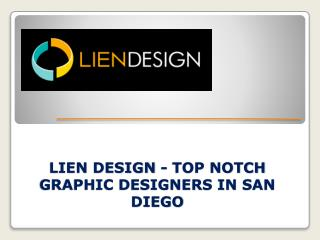 Lien Design - Top Notch Graphic Designers in San Diego
