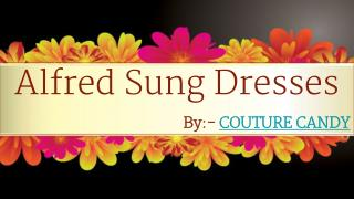 Get Perfect Eye Catching Bridesmaids Dresses by  Alfred Sung.