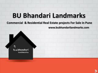 Best Real Estate Company Based Pune - BU Bhandari Landmarks