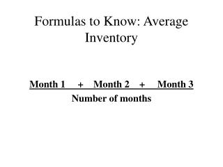 Formulas to Know: Average Inventory