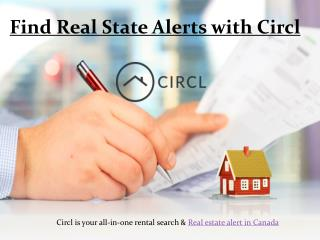 Find Real State Alerts with Circl