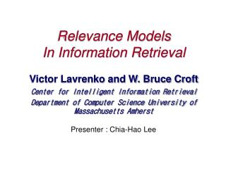 Relevance Models  In Information Retrieval