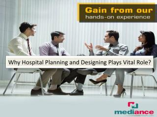 Why Hospital Planning and Designing Plays Vital Role