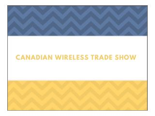 Canadian Wireless Trade Show Toronto