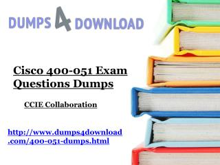 400-051 Exam Dumps Free Download - Dumps4download.com