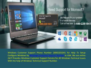 Windows Customer Support Phone Number 18002201041 for Help To Setup  Configure Windows
