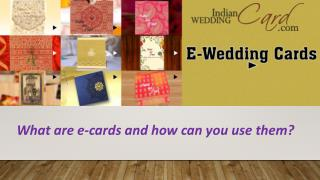 What are e-cards and how can you use them