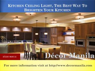 Kitchen Ceiling Light, The Best Way To Brighten Your Kitchen