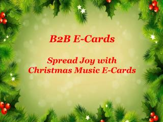 Spread Joy with Christmas Music E-Cards