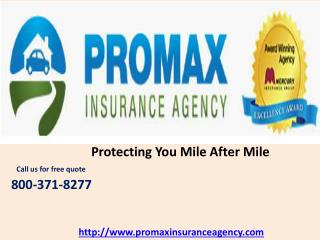 Auto Insurance in California  -  Protecting you mile after mile
