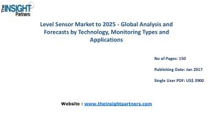 Research Analysis on Level Sensor Market 2016-2025 |The Insight Partners