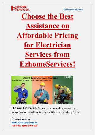 Choose the Best Assistance on Affordable Pricing for Electrician Services-EZhomeServices