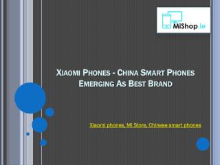 Chinese smart phones - Xiaomi Ireland