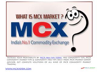 Important MCX Tips for Live MCX International Rates