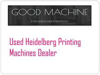 Used Heidelberg Printing Machines Dealer