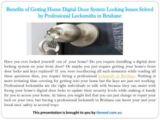 Benefits of Getting Home Digital Door System Locking Issues Solved by Professional Locksmiths in Brisbane