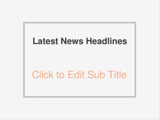 Latest News Headlines