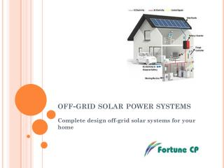 Complete design off-grid solar systems for your home