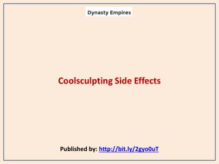 Coolsculpting Side Effects