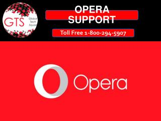 Opera Support Toll Free no 1-800-294-5907