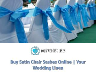 Buy Satin Chair Sashes Online | Your Wedding Linen