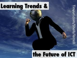 Keynote: Learning Trends and the Future of ICT
