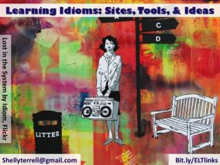 Idioms for Language Learners: Ideas, Tools, & Resources