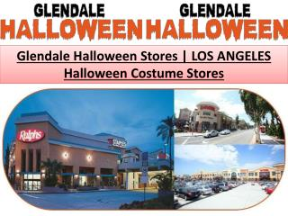 Glendale Halloween Stores | Los Angeles Halloween Costume Stores