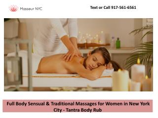 Full Body Sensual & Traditional Massages for Women in New York City - Tantra Body Rub