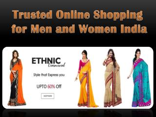 Trusted Online Shopping for Men and Women India