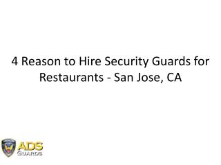 4 Reasons: Why Hire Security Guards at Restaurants?