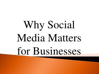 Why Social Media Matters for Businesses