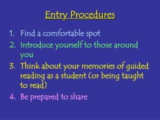 Entry Procedures