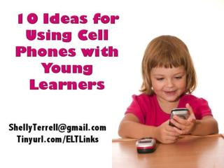 10  Ideas for Using Cell Phones with Young Learners