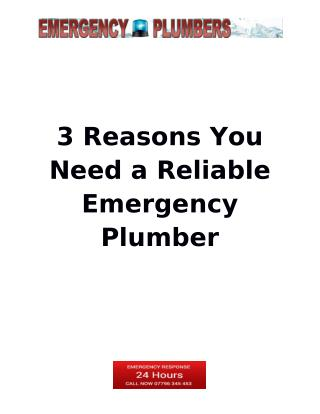 3 Reasons You Need a Reliable Emergency Plumber