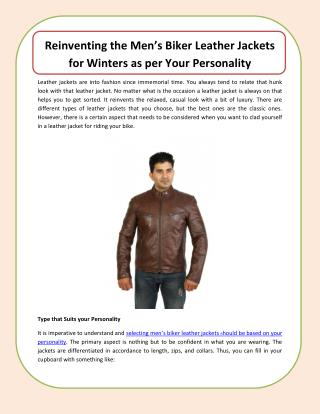 Reinventing the Men's Biker Leather Jackets for Winters as per Your Personality