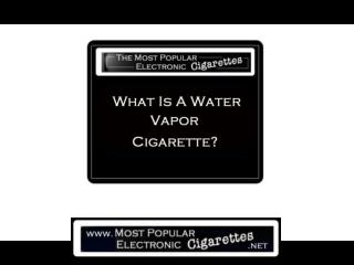 What Is A Vapor Cigarette?
