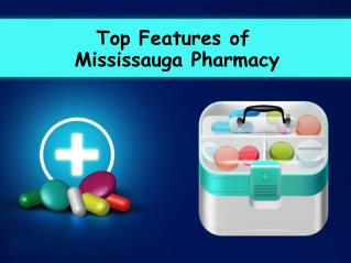 Top Features of a Mississauga Pharmacy