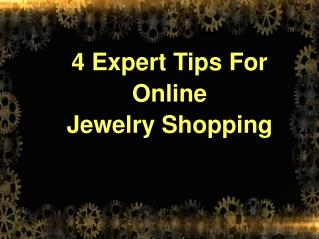 Expert Tips For Online Jewelry Shopping