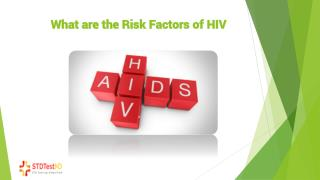 6 Risk Factors Associated with HIV