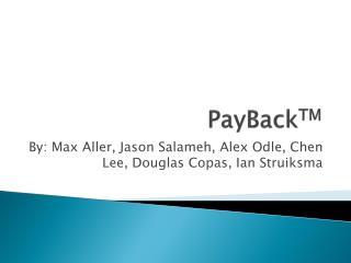 PayBack TM