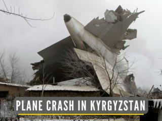 Plane crash in Kyrgyzstan
